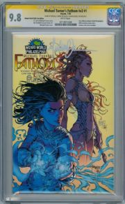 Fathom Volume 2 #1C Wizard World Variant CGC 9.8 Signature Series Signed Michael Turner Aspen comic book